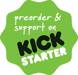 Preorder and Support on Kickstarter